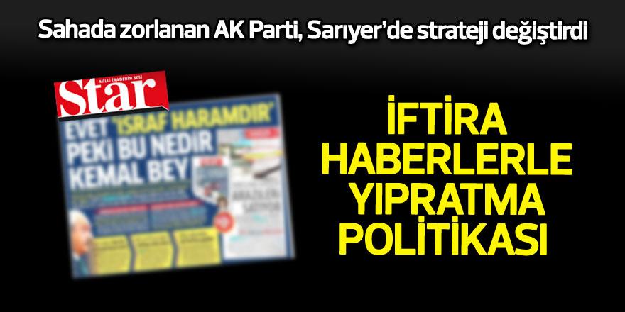 Sahada zorlanan AK Parti, Sarıyer'de strateji değiştirdi