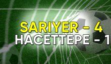 Sarıyer, Hacettepe'yi rahat geçti